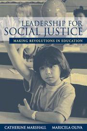 Cover of: Leadership for social justice | [edited by] Catherine Marshall, Maricela Oliva.