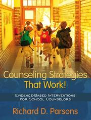 Cover of: Counseling Strategies that Work! Evidence-based Interventions for School Counselors