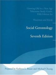 Cover of: Growing Old in a New Age Telecourse Study Guide for Social Gerontology Seventh Edition | Kathryn L. Braun
