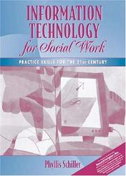 Cover of: Information Technology for Social Work (with Research Navigator Guide for the Helping Professions)