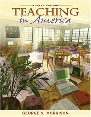 Cover of: Teaching in America (4th Edition) | George S. Morrison
