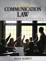 Cover of: Exploring Communication Law: A Socratic Approach