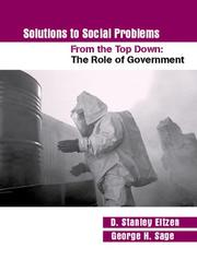 Cover of: Solutions to Social Problems From the Top Down: The Role of Government