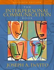 Cover of: interpersonal communication book | Joseph A. DeVito