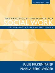 Cover of: The Practicum Companion for Social Work | Julie M. Birkenmaier