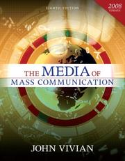 Cover of: Media of Mass Communication, 2008 Update, The