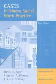 Cover of: Cases in Macro Social Work Practice (3rd Edition) | David P. Fauri