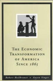Cover of: The economic transformation of America since 1865