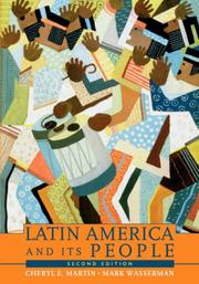 Cover of: Latin America and Its People, Combined Volume (2nd Edition) | Cheryl Martin