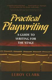 Cover of: Practical Playwriting | Leroy Clark