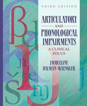 Cover of: Articulatory and Phonological Impairments