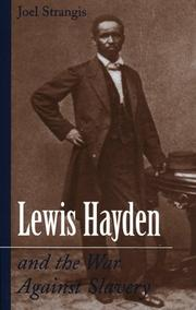 Cover of: Lewis Hayden and the War Against Slavery