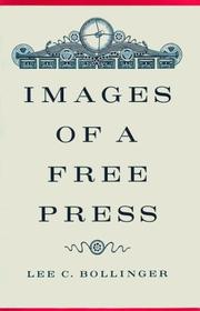Cover of: Images of a Free Press | Lee C. Bollinger