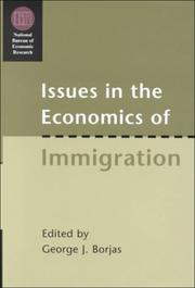 Cover of: Issues in the Economics of Immigration