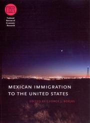 Cover of: Mexican Immigration to the United States