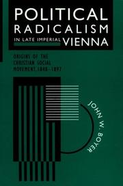 Cover of: Political Radicalism in Late Imperial Vienna