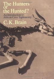 The Hunters or the Hunted? by C. K. Brain
