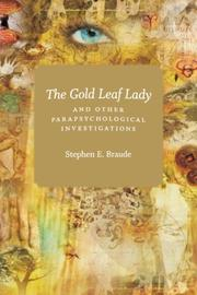 Cover of: The Gold Leaf Lady and Other Parapsychological Investigations