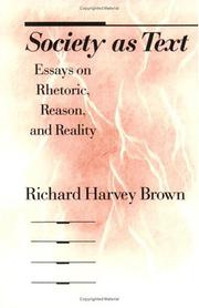 Society as text by Richard Harvey Brown