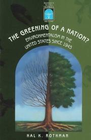 The Greening of a Nation?: Environmentalism in the U.S. Since 1945