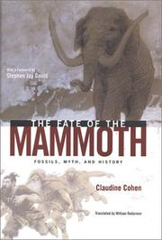 Cover of: The fate of the mammoth | Cohen, Claudine.