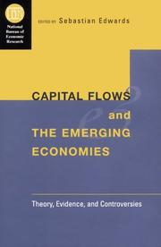 Cover of: Capital Flows and the Emerging Economies: Theory, Evidence, and Controversies (National Bureau of Economic Research Conference Report)