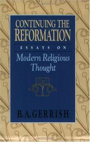 Cover of: Continuing the Reformation | B. A. Gerrish