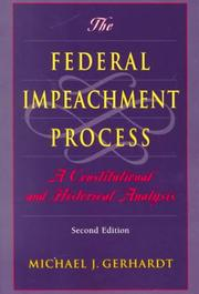 Cover of: The federal impeachment process | Michael J. Gerhardt