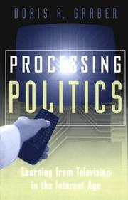 Cover of: Processing Politics: Learning from Television in the Internet Age (Studies in Communication, Media, and Public Opinion)