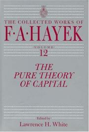 Cover of: The Pure Theory of Capital (The Collected Works of F.a. Hayek)