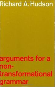 Cover of: Arguments for a non-transformational grammar | Richard A. Hudson