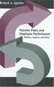 Pension Plans and Employee Performance by Richard A. Ippolito