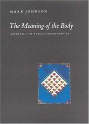 Cover of: The Meaning of the Body | Mark Johnson