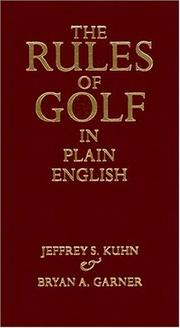 Cover of: The Rules of Golf in Plain English | Jeffrey S. Kuhn