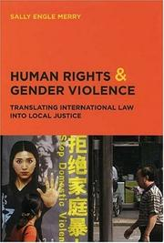 Cover of: Human Rights and Gender Violence | Sally Engle Merry