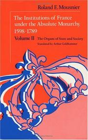 Cover of: The Institutions of France Under the Absolute Monarchy, 1598-1789