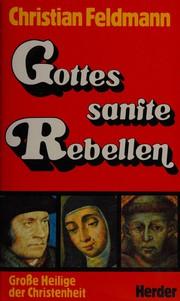Gottes sanfte Rebellen