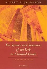 Cover of: The Syntax and Semantics of the Verb in Classical Greek: An Introduction