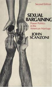 Cover of: Sexual bargaining | John H. Scanzoni