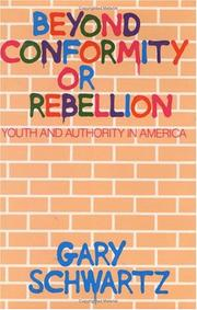 Cover of: Beyond conformity or rebellion