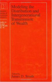 Cover of: Modeling the distribution and intergenerational transmission of wealth |