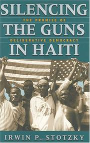 Cover of: Silencing the Guns in Haiti