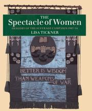 The spectacle of women by Lisa Tickner