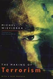 Cover of: making of terrorism | Michel Wieviorka