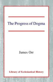 Cover of: The Progress of Dogma (Library of Ecclesiastical History)