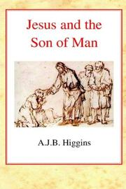 Cover of: Jesus and the Son of Man