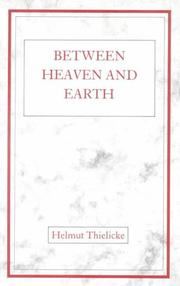 Cover of: Between heaven and earth