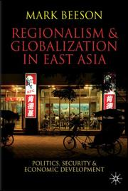 Cover of: Regionalism and Globalization in East Asia