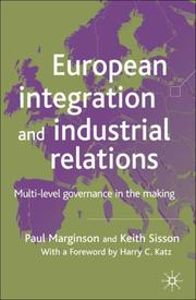 Cover of: European Integration and Industrial Relations | Paul Marginson