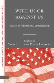 Cover of: With Us or Against Us: Studies in Global Anti-Americanism (CERI Series in International Relations a)